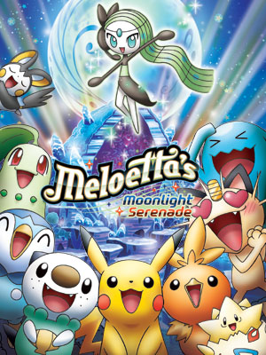 Bản Dạ Khúc Ánh Trăng Của Meloetta Pokemon Pikachu Short 24: Meloettas Moonlight Serenade.Diễn Viên: Dragan Bakema,Alison Carroll And Jappe Claes