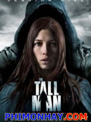 Kẻ Bắt Cóc Giấu Mặt The Tall Man.Diễn Viên: Jessica Biel,Jodelle Ferland,William B Davis