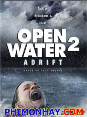 Lên Đên Trên Biển 2: Mắc Cạn - Open Water 2: Adrift
