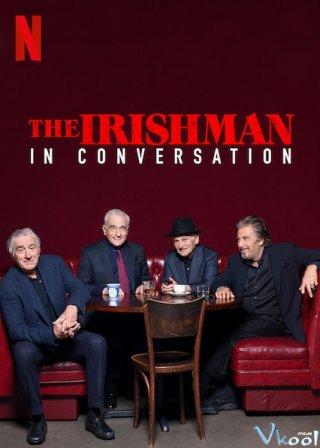 Người Đàn Ông Ireland: Trò Chuyện Với Ngôi Sao The Irishman: In Conversation.Diễn Viên: Greg Evigan,Denise Crosby,Daniel Hugh Kelly,Stephen Billington