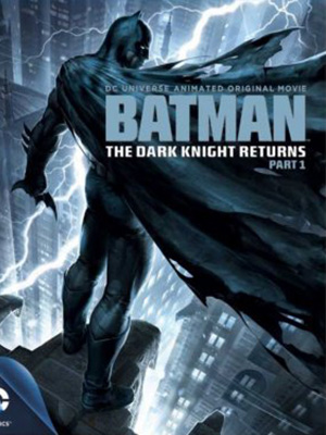 Kỵ Sỹ Bóng Đêm Trở Lại 1 Batman: The Dark Knight Returns Part 1.Diễn Viên: Peter Weller,Ariel Winter,Michael Emerson