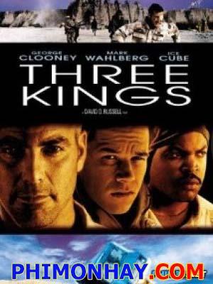 Những Kẻ Săn Vàng Three Kings.Diễn Viên: George Clooney,Mark Wahlberg,Ice Cube