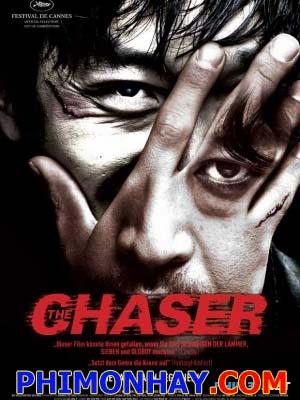 Kẻ Đi Săn The Chaser.Diễn Viên: Yun Seok Kim,Jung Woo Ha,Yeong Hie Seo