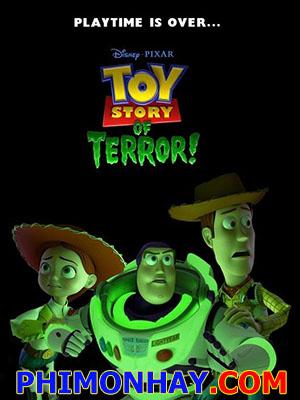 Câu Chuyện Đồ Chơi Kinh Hãi - Toy Story Of Terror
