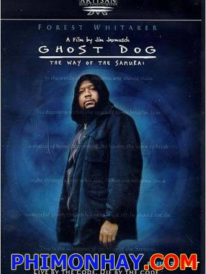 Chó Ma: Con Đường Của Samurai - Ghost Dog: The Way Of The Samurai