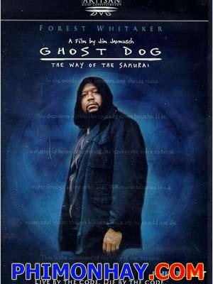 Chó Ma: Con Đường Của Samurai Ghost Dog: The Way Of The Samurai.Diễn Viên: Forest Whitaker,Henry Silva,John Tormey