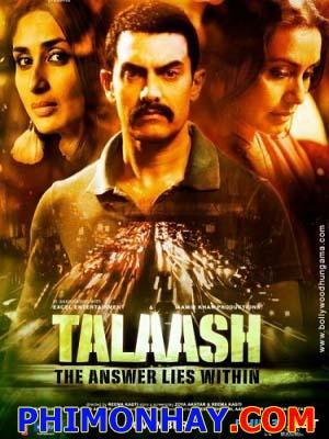 Trái Tim Cô Độc Talaash.Diễn Viên: Aamir Khan,Kareena Kapoor,Rani Mukerji