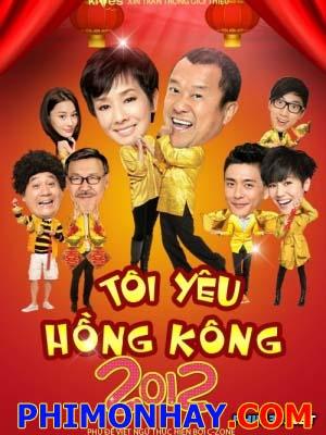 Tôi Yêu Hồng Kông I Love Hongkong.Diễn Viên: Hoàng Tông Trạch,Hà Vận Thi,Phùng Tôi Phàm