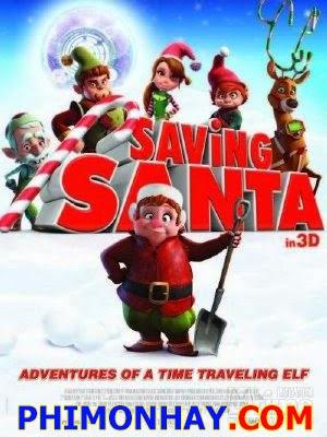 Giải Cứu Ông Già Noel Saving Santa.Diễn Viên: Martin Freeman,Tim Curry,Tim Conway,Ashley Tisdale