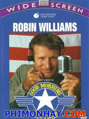 Xin Chào Việt Nam Good Morning Vietnam.Diễn Viên: Robin Williamsra Sukapatana