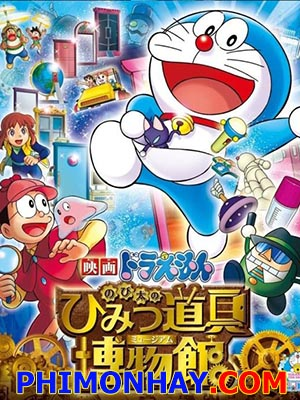 Nobita Và Khu Bảo Tàng Bí Mật Doraemon: Nobitas Secret Gadget Museum.Diễn Viên: Wasabi Mizuta,Megumi Oohara,Yumi Kakazu