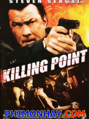 Tầm Nã Sát Thủ Kill Switch: Killing Point.Diễn Viên: Steven Seagal,Holly Dignard,Chris Thomas King