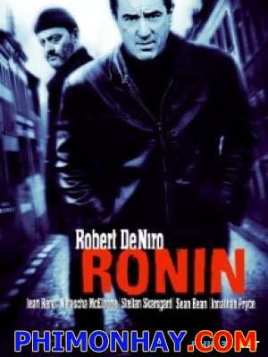 Sát Thủ Tự Do Ronin.Diễn Viên: Robert De Niro,Jean Reno,Natascha Mcelhone