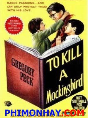 Giết Con Chim Nhại To Kill A Mockingbird.Diễn Viên: Gregory Peck,John Megna,Frank Overton