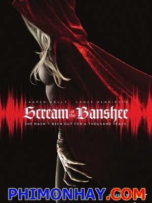 Tiếng Thét Của Banshee Scream Of The Banshee.Diễn Viên: Eric F Adams,Marcelle Baer,Edrick Browne