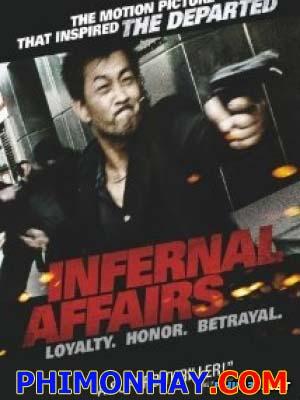 Vô Gian Đạo 1 Infernal Affairs 1.Diễn Viên: Andy Lau,Tony Leung Chiu Wai,Anthony Wong Chau Sang