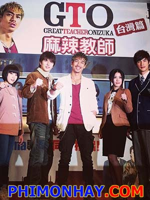 Gto Taiwan 2014 - Great Teacher Onizuka Taiwan Việt Sub (2014)