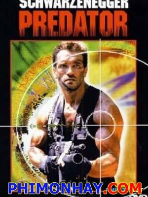 Quái Thú Vô Hình 1 Predator 1.Diễn Viên: Arnold Schwarzenegger,Carl Weathers,Elpidia Carrillo