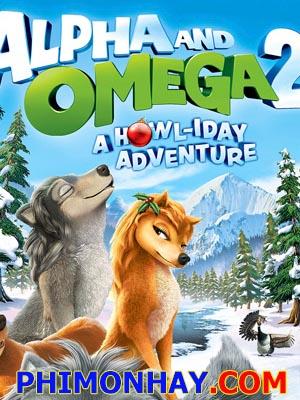 Thủ Lĩnh Sói Xám 2 Alpha And Omega 2: A Howl Iday Adventure.Diễn Viên: Ben Diskin,Kate Higgins,Blackie Rose