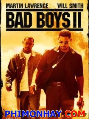 Những Gã Xấu Tính 2 Bad Boys 2.Diễn Viên: Martin Lawrence,Will Smith,Jordi Mollà