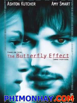 Hiệu Ứng Cánh Bướm 1 - The Butterfly Effect 1