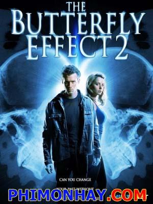 Hiệu Ứng Cánh Bướm 2 - The Butterfly Effect 2
