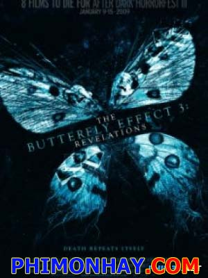 Hiệu Ứng Cánh Bướm 3 The Butterfly Effect 3.Diễn Viên: Chris Carmack,Rachel Miner,Melissa Jones