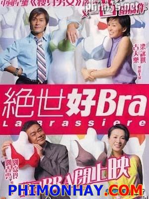 Chuyên Gia Đồ Lót La Brassiere.Diễn Viên: Cổ Thiên Lạc,Ching Wan Lau,Louis Koo,Carina Lau