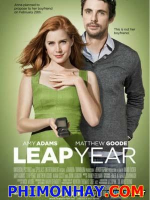 Cô Gái Đi Tìm Tình Yêu Leap Year.Diễn Viên: Amy Adams,Matthew Goode,Adam Scott,John Lithgow