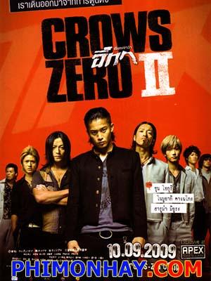 Trường Học Của Bầy Quạ Phần 2 Crows Zero 2: Kurozu Zero 2.Diễn Viên: Shun Oguri,Kyôsuke Yabe,Meisa Kuroki
