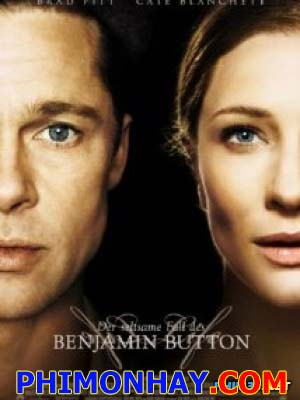 Dị Nhân Benjamin The Curious Case Of Benjamin Button.Diễn Viên: Cate Blanchett,Brad Pitt,Julia Ormond