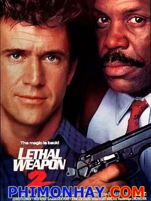 Vũ Khí Tối Thượng 2 Lethal Weapon Tetralogy 2.Diễn Viên: Mel Gibson,Danny Glover,Gary Busey