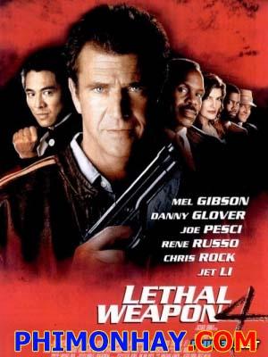 Vũ Khí Tối Thượng 4 Lethal Weapon Tetralogy 4.Diễn Viên: Mel Gibson,Danny Glover And Joe Pesci
