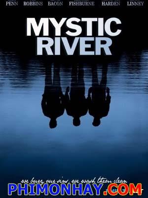 Dòng Sông Tội Ác Mystic River.Diễn Viên: Sean Penn,Tim Robbins And Kevin Bacon