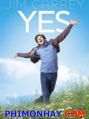 Lạc Quan Yes Man.Diễn Viên: Jim Carrey,Zooey Deschanel,Bradley Cooper