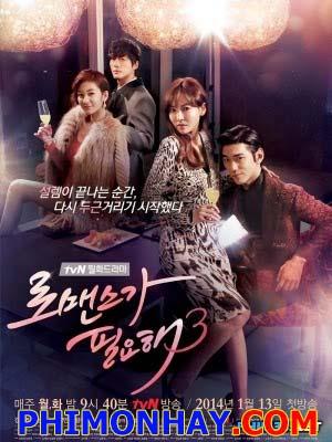 Khát Khao Hạnh Phúc 3 I Need Romance 3.Diễn Viên: Kim So Yun,Sung Joon,Nam Goong Min,Wang Ji Won,Park Hyo Joo,Yoon Seung Ah,Park Yoo Hwan,Jung Woo