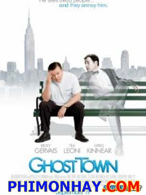 Thành Phố Ma Ghost Town.Diễn Viên: Greg Kinjordan Carlos,Ricky Gervais