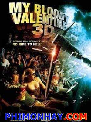 Kỳ Valentine Đẫm Máu My Bloody Valentine 3D.Diễn Viên: Jaime King,Kerr Smith