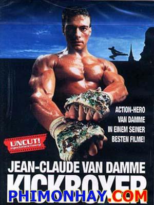 Võ Sĩ Quyền Anh Kickboxer.Diễn Viên: Jean,Claude Van Damme,Dennis Alexio,Dennis Chan