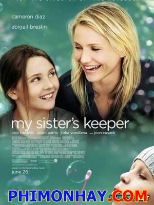 Sống Cùng Ung Thư My Sisters Keeper.Diễn Viên: Abigail Breslin,Walter Raney,Sofia Vassilieva,Cameron Diaz