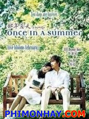 Mùa Hè Năm Ấy Once In A Summer.Diễn Viên: Lee Byung Hun,Soo Ae,Oh Dal Su,Lee Se Eun,Jeong Seok Yong,Lee Hae Eun