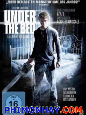 Dưới Gầm Giường Under The Bed.Diễn Viên: Jonny Weston,Gattlin Griffith,Peter Holden
