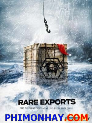 Quỷ Già Noel Rare Exports: A Christmas Tale.Diễn Viên: Jorma Tommila,Peeter Jakobi,Onni Tommila