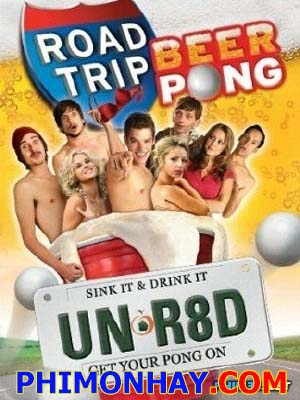 Chuyến Đi Đáng Nhớ - Road Trip Beer Pong