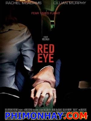 Chuyến Bay Đêm Red Eye.Diễn Viên: Rachel Mcadams,Cillian Murphy