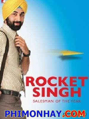 Tấm Vé Tốc Hành Rocket Singh.Diễn Viên: Ranbir Kapoor,Prem Chopra,Gauhar Khan