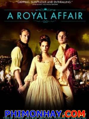 Chuyện Tình Hoàng Tộc - A Royal Affair