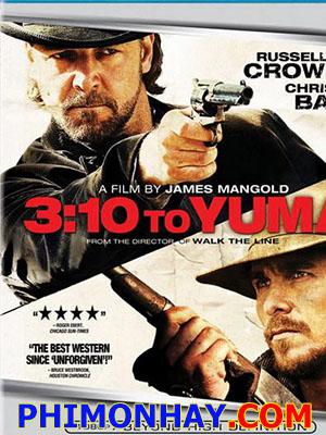 Chuyến Tàu Tới Yuma 3:10 To Yuma.Diễn Viên: Russell Crowe,Christian Bale,Ben Foster