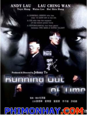 Giây Phút Đoạn Mệnh 1 - Running Out Of Time
