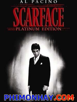 Mặt Sẹo Scarface.Diễn Viên: Al Pacino,Steven Bauer,Michelle Pfeiffer,Mary Elizabeth Mastrantonio,Robert Loggia,Miriam Colon